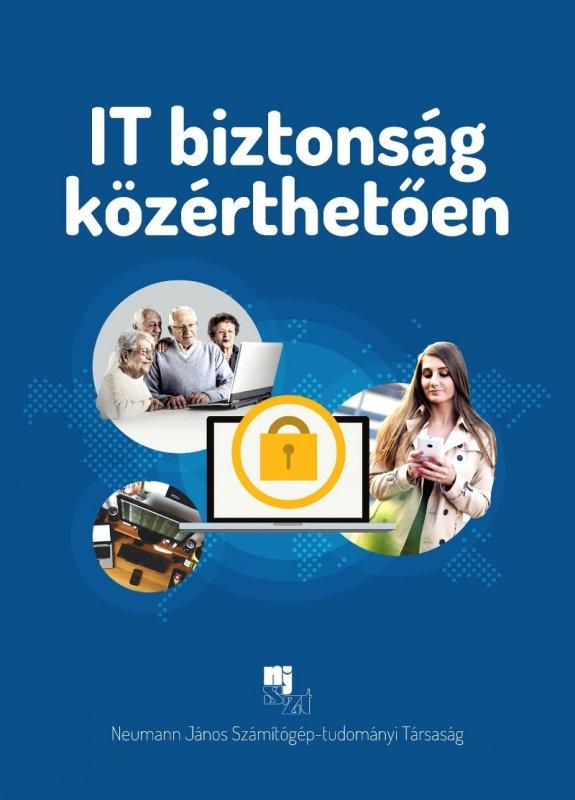 IT biztonság közérthetően: új, ingyenes tankönyv (NJSZT)