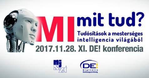 MI mit tud? -  A mesterséges intelligencia világa (2017. november 28., 10:00–17:00, szervező: NJSZT)