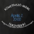 Következő adás: Április 2. 20:00 - Hackeljünk! - Avagy beszélgessünk a webes biztonságról