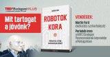 TEDxBudapest Klub:  Robotok kora – Mit tartogat a jövőnk? - 2017. október 26.